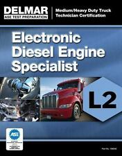 ASE Test Preparation Manual - Electronic Diesel Engine Diagnosis Specialist...