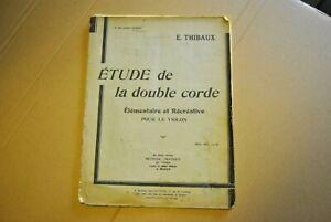 partition ETUDE DE LA DOUBLE CORDE pour le violon E THIBAUX