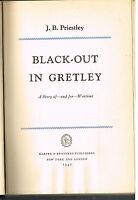 Black-Out In Gretley by J.B. Priestley 1942 1st Ed. Vintage Book! $