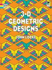 Dover Design Coloring Bks.: 3-D Geometric Designs by John Locke and Coloring...