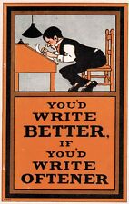 "Vintage Arts & Crafts Postcard,""You'd Write Better if You'd Write Oftener"",1920s"