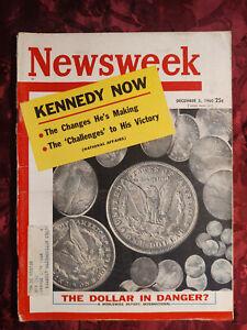 NEWSWEEK Magazine December 5 1960 Dec 12/5/60 KENNEDY DOLLAR CAMELOT