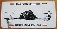 Ispwich, Massachusetts 1970's HILLS FAMILY OUTFITTERS BOOSTER License Plate