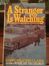 Clark, Mary Higgins   A STRANGER IS WATCHING  1st Edition First Printing