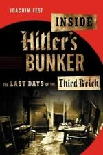 Inside Hitler's Bunker: The Last Days of the Third Reich-ExLibrary