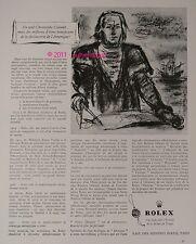 PUBLICITE ANCIENNE de 1954 ROLEX DATEJUST CHRISTOPHE COLOMB WATCH AD PUB ADVERT