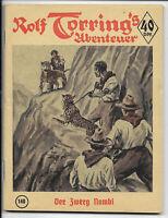 Rolf Torring´s Abenteuer Nr.140 von 1956 - TOP Z0-1 ORIGINAL ROMANHEFT RARITÄT