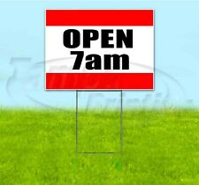 Open 7Am 18x24 Yard Sign With Stake Corrugated Bandit Usa Business Hours
