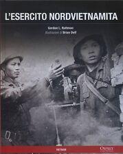 L'ESERCITO NORDVIETNAMITA - guerre contemporanee - RBA 2012
