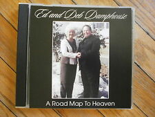 ED & DEB DAMPHOUSE ROAD MAP TO HEAVEN CD Christian Music Yodel Marion Ohio