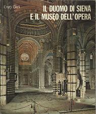 ENZO CARLI : IL DUOMO DI SIENA E IL MUSEO DELL'OPERA_EDIZIONI SCALA 1976_ ARTE
