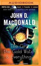 The Girl, the Gold Watch and Everything : A Novel by John D. MacDonald (2015,...