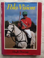 Polo Vision By Hugh Dawnay ~ Author Signed Inscribed