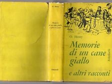 MEMORIE DI UN CANE GIALLO E ALTRI RACCONTI di O. Henry