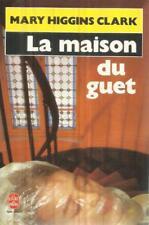MARY HIGGINS CLARK LA MAISON DU GUET