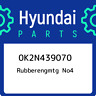 0K2N439070 Hyundai Rubberengmtg no4 0K2N439070, New Genuine OEM Part