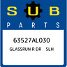 63527AL030 Subaru Glassrun r dr slh 63527AL030, New Genuine OEM Part