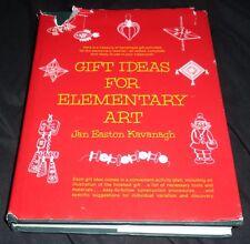 Gift Ideas for Elementary Art Jan Easton Kavanagh HCDJ 1974 Art Education