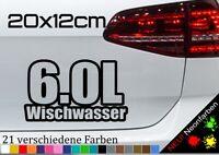 6,0L Wischwasser Aufkleber Sticker Fun Spruch lustig PS JDM ccm Hubraum 20x12cm