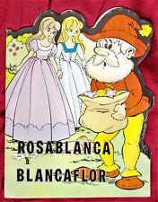 Troquelados clásicos: ROSABLANCA Y BLANCAFLOR. Producciones Ed., 1978.