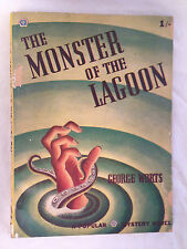 George F Worts - The Monster of the Lagoon - 1st 1947 - RARE Vintage Pulp