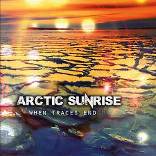 Arctic Sunrise - When Traces End (CD)