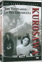 Non Rimpiango La Mia Giovinezza DVD Nuovo Sigillato Kurosawa