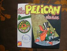 SP THE BARONET - The Pelican Dance / Disques Flèche 6061 172  France  (1973)