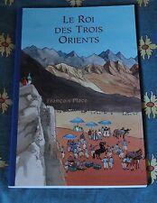 @ Le Roi des trois orients - François Place - 9/12 ans - Ecole des Loisirs- neuf