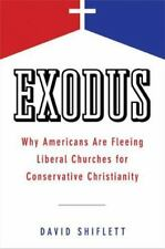 Exodus : Why Americans Are Fleeing Liberal Churches for Conservative Christiani…
