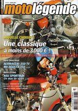 MOTO LEGENDE 177 GNOME RHONE 500MV AGUSTA 350 KAWASAKI 250 KH AERMACCHI TV NSU
