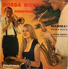"JUAN CARLOS ROBERTO ""BOSSA NOVA"" FRENCH 45 SINGLE"