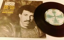 """LIONEL RICHIE say you say me 7"""" vinyl record ZB 40421"""