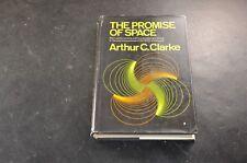 The Promise of Space Arthur C Clark