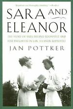 Sara and Eleanor: The Story of Sara Delano Roosevelt and Her Daughter-in-Law,