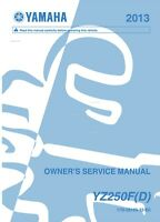 Yamaha YZ250FD YZ 250 F D FD 2013 Owners Service Manual, FREE SHIPPING
