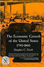 The Economic Growth of the United States: 1790-1860 (The Norton Library : Econo