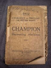 1912 Champion Harvesting Machines Equipment International Harvester Parts Manual
