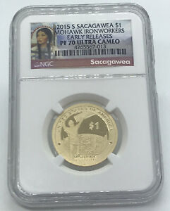 RARE 2015 S SACAGAWEA $1 MOHAWK IRONWORKERS NGC PF 70 UCAM LOW MINTAGE EARLY REL