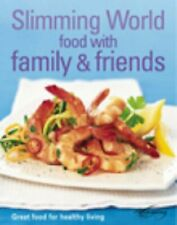Slimming World: Food with Family & Friends by Slimming World Hardback Book The