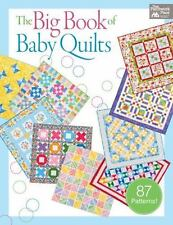 The Big Book of Baby Quilts (2013, Paperback)