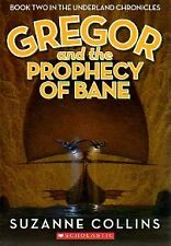 Gregor and the Prophecy of Bane (The Underland Chr