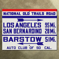 ACSC National Old Trails Road highway sign route 66 Cajon Pass California LA 16""