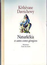 Natsarkékia * Contes Géorgiens *  école des loisirs * livre jeunesse