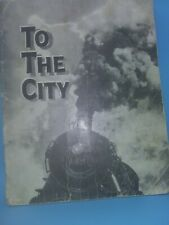 New listing To The City 1933 Children's Book by John Y. Beaty.