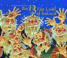 The 13 Yulelads of Iceland by Brian Pilkington A brand new book
