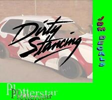 Dirty Stancing Stance Hater Aufkleber Sticker Race Raser Fun JDM OEM DUB Like