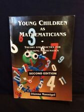 Young Children as Mathematicians DIANNA MANNIGEL Theory & Practice for Teaching