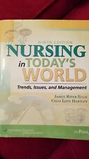 Nursing in Today's World : Trends, Issues, and Management. 9th edition
