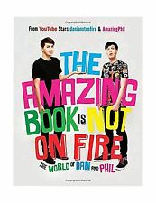 The Amazing Book Is Not on Fire: The World of Dan and Phil Free Shipping